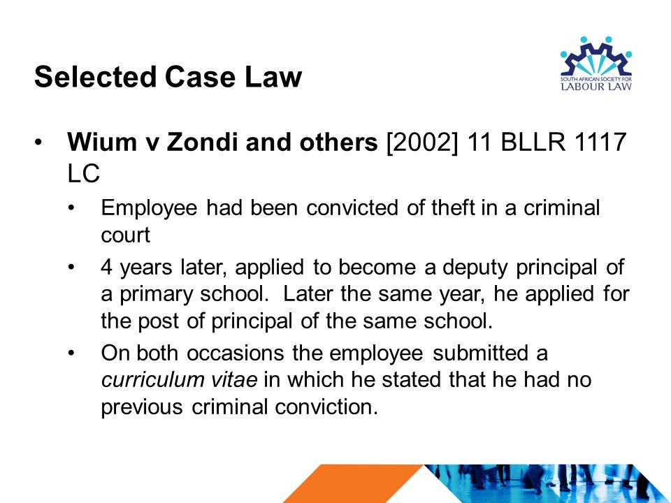 Selected Case Law Wium v Zondi and others [2002] 11 BLLR 1117 LC